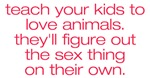 Teach Your Kids