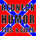 REDNECK HUMOR T-SHIRTS & GIFTS