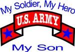 My Soldier My Hero My Son
