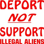 Deport Not Support Illegal Aliens