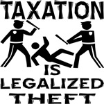 Taxation Is Legalized Theft 2
