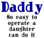 Daddy So Easy To Operate