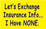 Insurance Information Bumper Stickers