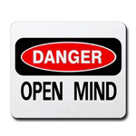 Danger Open Mind