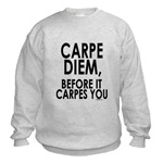 Before It Carpes You