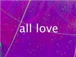 All Love (1) Cat Forsley Designs