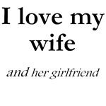 Wife/her girlfriend