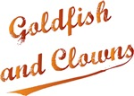 Goldfish and Clowns