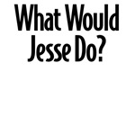 What Would Jesse Do?