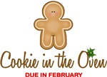 Cookie in Oven Due February