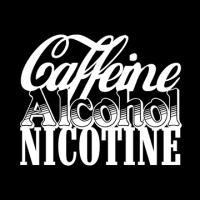 Caffiene Alcohol Nicotine