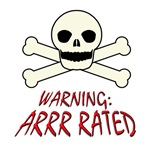 Warning:  Rated R Pirate (Arrr)