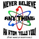 Atoms Lie!
