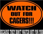 Watch Out for Cagers