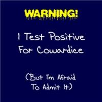 Test For Cowardice
