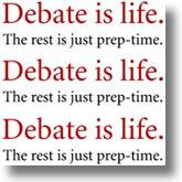 Debate is Life