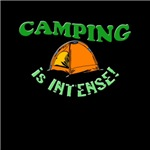 Camping is Intense!