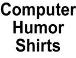 Computer Humor Shirts