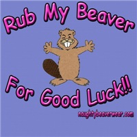 Rub My Beaver For Good Luck!!