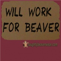 Will Work For Beaver