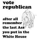 Vote Republican...