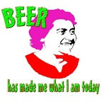 BEER has made me what I am today