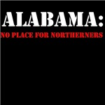 ALABAMA no place for northerners