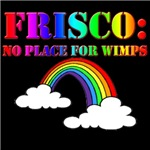 Frisco no place for wimps rainbow
