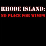 RHODE ISLAND no place for wimps