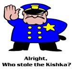 Alright who stole the kishka