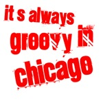 It's always groovy in Chicago
