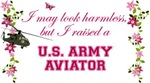 I Raised An Army Aviator