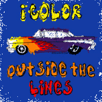 I Color Outside The Lines - For Rebelious Kids