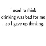 I used to think drinking was bad