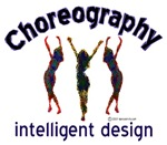 Choreography/Intelligent Design
