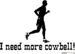 I need more cowbell! - for Him