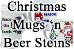 Christmas Mugs n' Steins