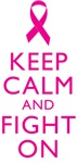 Keep Calm And Fight On Breast Cancer Support