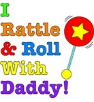 I Rattle & Roll With Daddy