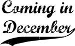 Coming in December