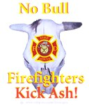 """""""No Bull Firefighters Kick Ash!"""" & F/F have long h"""