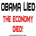 OBAMA LIED THE ECONOMY DIED!