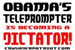 THE TELEPROMPTER IS A DICTATOR!