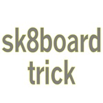 Sk8board Trick