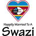 Happily Married To A Swazi
