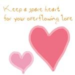 Keep a Spare Heart