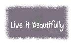 Live it Beautifully 3