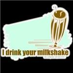Milkshake Quote