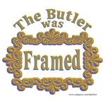 The Butler was Framed