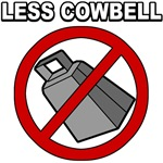 Less Cowbell